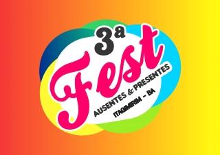 Vem aí: 3º Fest Filhos Ausentes & Presentes de Itagimirim