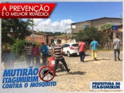 Prefeitura de Itagimirim deu início ao mutirão de limpeza contra o Aedes Aegypti