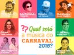 Confira as músicas que concorrem ao melhor hit do Carnaval 2016