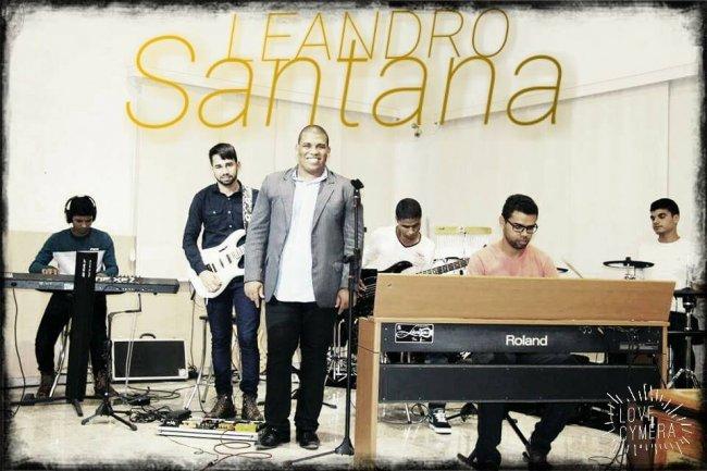 Cantor Leandro Santana tem um grande testemunho de vida